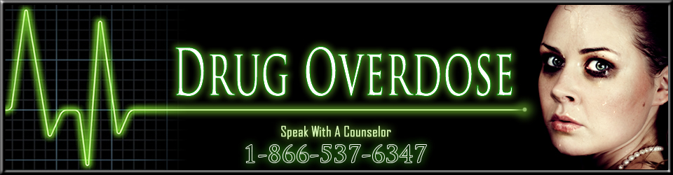 Drug Overdose and Drug Overdose Symptoms